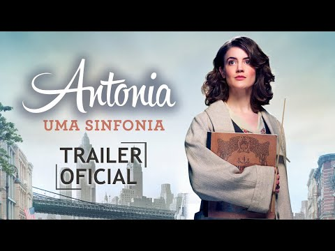 Antonia: Uma Sinfonia - Trailer (HD)