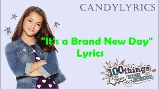 It's a Brand New Day / Lyrics / Isabela Monero / 100 cosas para hacer antes de High School