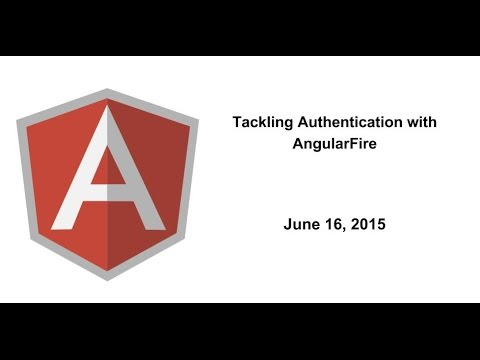 Tackling Authentication with AngularFire