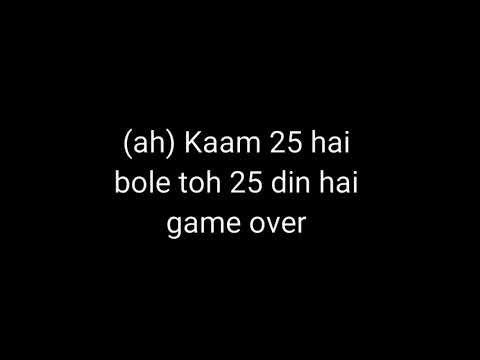Kaam 25 lyrics full song | Divine | Sacred Games