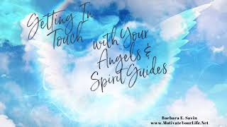 Getting in Touch with Your Angels & Spirit Guides Meditation Full Version