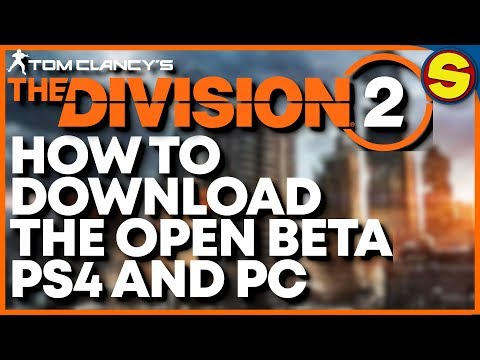 How To Download The Division 2 Open Beta