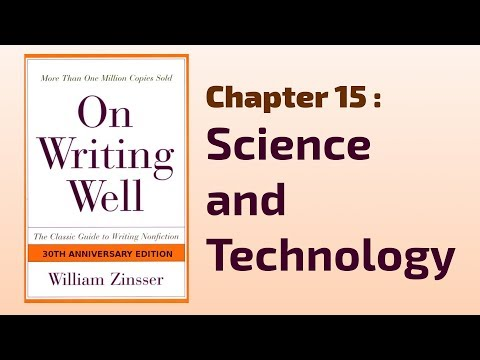 15 - Science And Technology - On Writing Well - William Zinsser