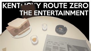 Let's Play Kentucky Route Zero [Act 2] Interlude - The Entertainment [Blind PC Gameplay]