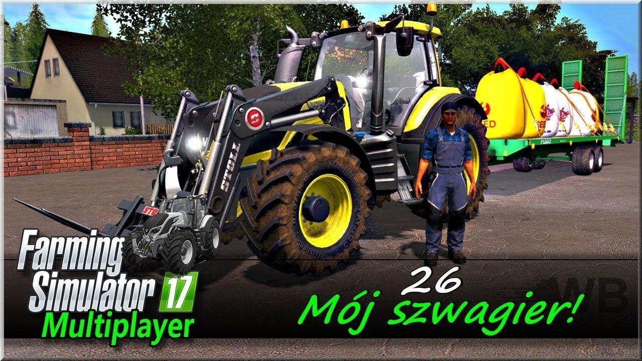 "Farming Simulator 17 – #26 ""Mój szwagier!"""