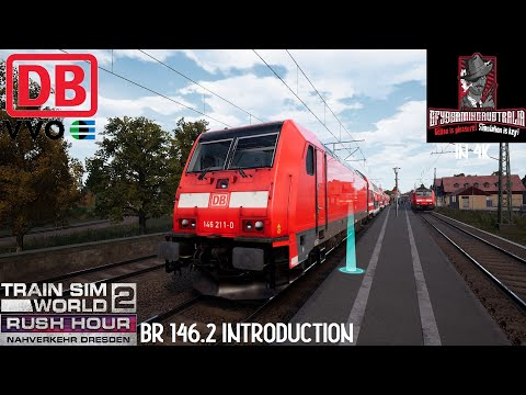 Train Sim World 2 Rush Hour IN 4K / BR 146.2 Introduction / Nahverkehr Dresden |