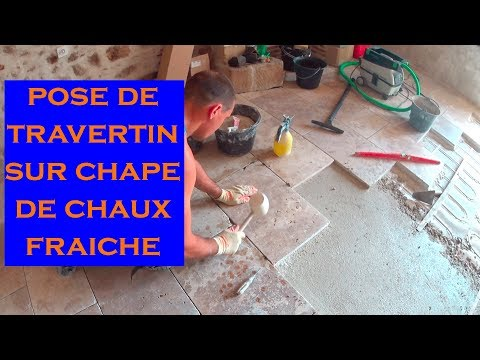 POSE DALLES EN PIERRE NATURELLE SUR CHAPE DE CHAUX FRAÎCHE  (TRAVERTIN)