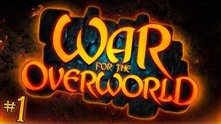 War for the Overworld - Tutorial and Beyond!