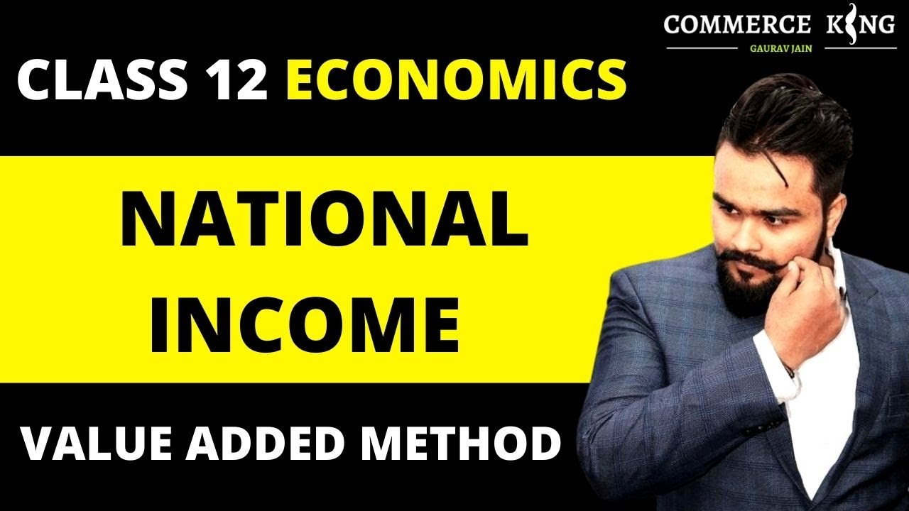 EPISODE 7 - Value added method of national income - Part 2 | Macro economics | Class 12 Boards |