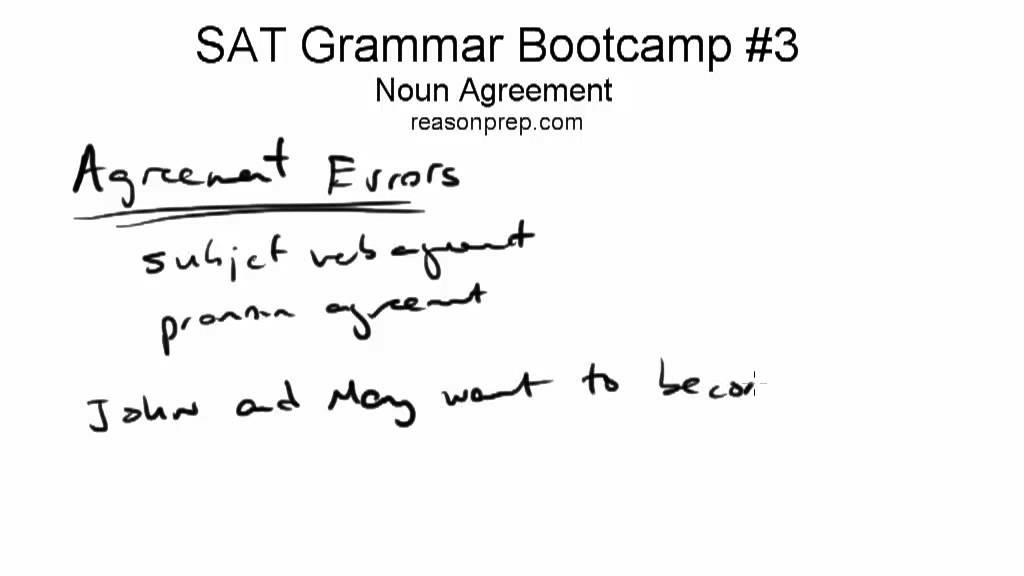 Old Noun Agreement Sat Grammar Bootcamp 3 Youtube
