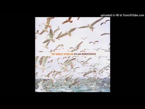 Dylan Mondegreen - (Come With Me To) Albuquerque