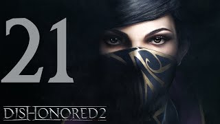 DISHONORED 2: 21 leap of faith