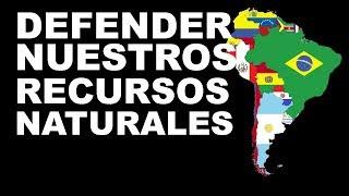 DEFENDER NUESTROS RECURSOS NATURALES