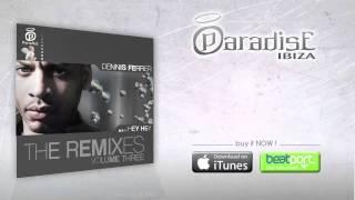 Dennis Ferrer - Hey Hey - Tom De Neef Remix