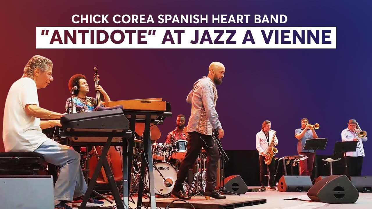 "Chick Corea Spanish Heart Band - ""Antidote"" at Jazz a Vienne (2019)"