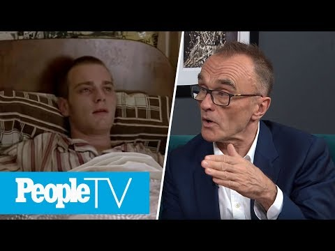 Danny Boyle Reflects On Ewan McGregor's Acting In 'Trainspotting' | PeopleTV