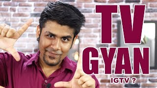 End Of Television ? | TV Gyan | Interesting things about Television | IGTV vs YouTube