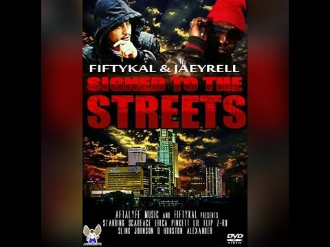FiftyKal & JaeyRell - Signed To The Streetz Documentary (FULL DVD)