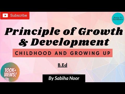 Principle of Growth and Development | Childhood & Growing up | Sabiha Noor
