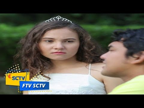 FTV SCTV - Dari Mantan Jadi Manten