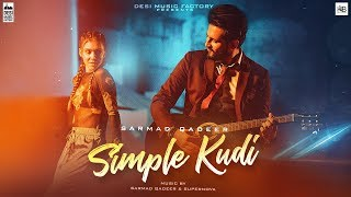 Simple Kudi ( Full ) | Sarmad Qadeer | New Punjabi Songs 2018 | Latest Punjabi Songs 2018