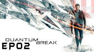 Quantum Break  - EP01 - Act 2 - Twitch VOD (April 20th, 2019)