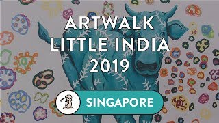 ArtWalk Little India @ Singapore Art Week 2019