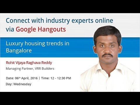 Hangout with Rohit Vijaya Raghava Reddy, VRR Builders to kno