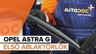OPEL ASTRA hátsó és első Ablaktörlő beszerelése: videó útmutató