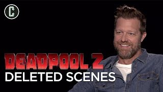 David Leitch On Deadpool 2 Deleted Scenes, Cable's Backstory And X-Force