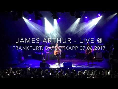 James Arthur - Live Konzert @Frankfurt  Batschkapp - Back From The Edge Tour 2017