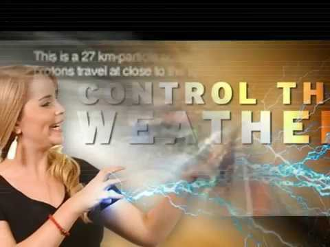 HAARP AND CERN -  Control The Weather