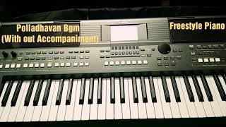 Polladhavan Bgm | Keyboard Cover | Tamil | Dhanush | Dazzling Melodies |