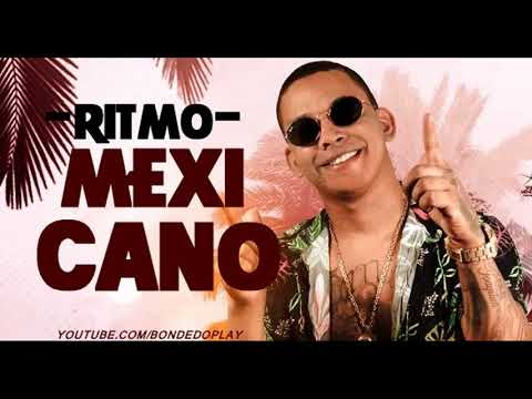 ALDAIR PLAYBOY - RITMO MEXICANO - VERÃO 2018 #BONDEDOPLAY