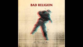 Bad Religion - 01 The Day That The Earth Stalled (The Dissent Of Man)