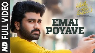 Download lagu Emai Poyave Full Video | Padi Padi Leche Manasu | Sharwanand, Sai Pallavi | Vishal Chandrashekar