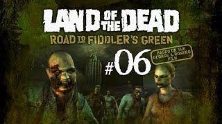 LAND OF THE DEAD #6 - Atropello y Fuego