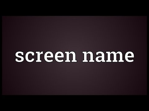 Screen name Meaning