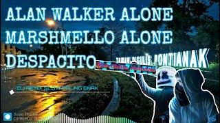 DJ SLOW REMIX SANTAI PALING ENAK ALAN WALKER ALONE MARSHMELLO ALONE DESPACITO BASSBEAT HD