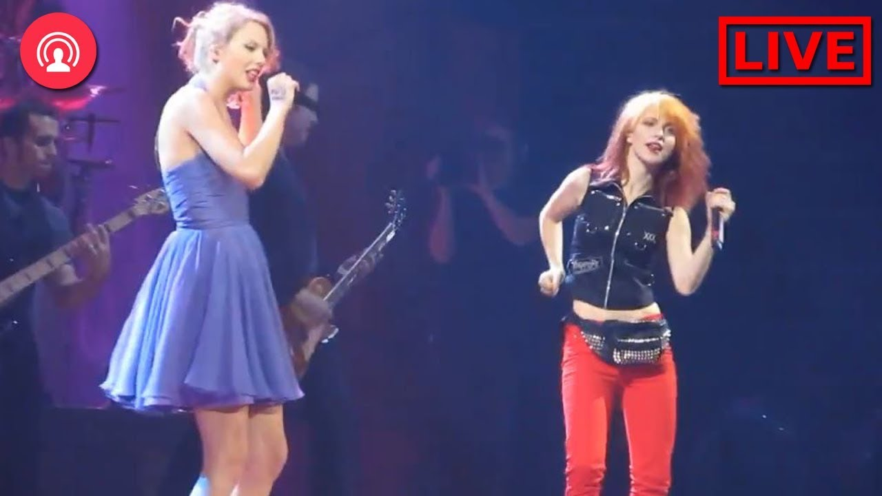 Taylor Swift And Hayley Williams Thats What You Get Live Youtube