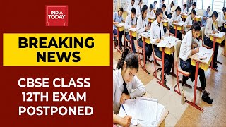 CBSE Class 12th Boards Postponed, Class 10th Exams Cancelled Due To Covid Pandemic | Breaking News