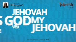 Glowreeyah Braimah - Jehovah (Official Lyric Video)