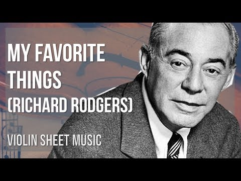 EASY Violin Sheet Music: How to play My Favorite Things by Richard Rodgers