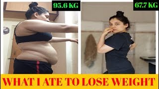INDIAN WHAT I ATE IN A DAY TO LOSE WEIGHT - 28 kg 62 pounds in 6 months | NO DIET | NO RESTRICTION