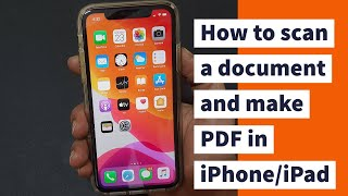 How to scan a document and make PDF in iPhone or iPad