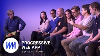 PWAs: The Panel (Progressive Web App Summit 2016)