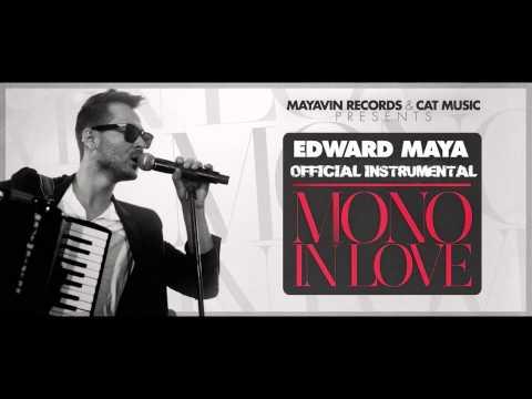 Edward Maya - Mono In Love (Official Instrumental)