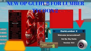 NEW OP GUI HUB FOR LUMBER TYCOON 2 WITH BLOOD,DARK LUMBER AND MORE (NEW UPDATED GUI HUB FOR ROBLOX)