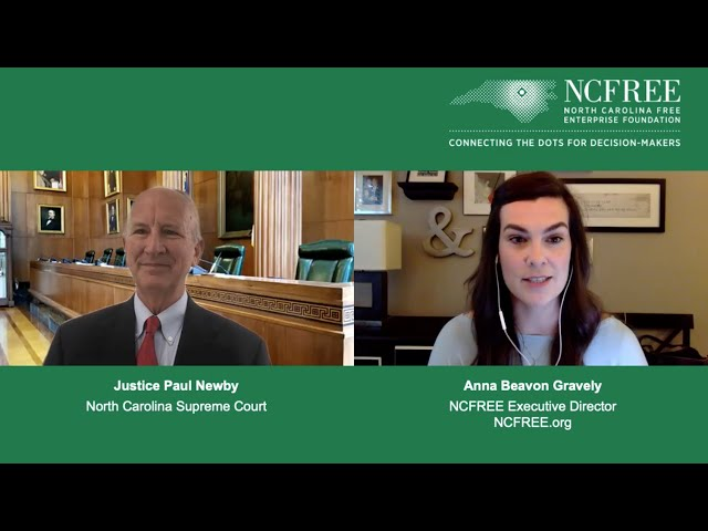 NCFREE Judicial Interview - Justice Paul Newby - Supreme Court Chief Justice