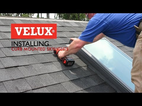 Velux Install Video Curb Mounted Skylights Youtube